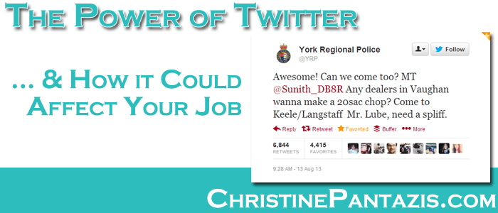 The Power of Twitter and How it Could Affect You Job http://www.christinepantazis.com/the-power-of-twitter-and-how-it-could-affect-your-job